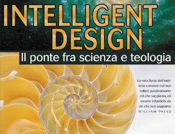 Intelligent design – Il ponte fra scienza e teologia