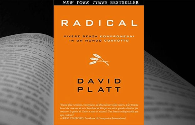 Radical – Vivere senza compromessi in un mondo corrotto